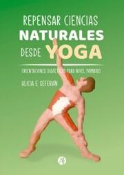 Repensar ciencias naturales desde yoga - Cover
