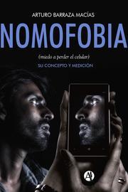 Nomofobia (miedo a perder el celular)