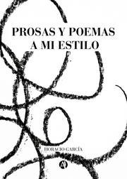Prosas y poemas a mi estilo