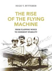 The Rise of the Flying Machine