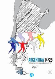 Argentina 14/25: solo en unión se puede construir