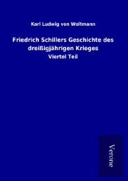 Friedrich Schillers Geschichte des dreißigjährigen Krieges