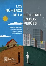 Los números de la felicidad en dos Perúes