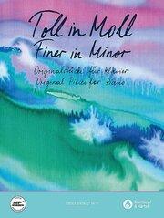 Toll in Moll/Finer in Minor