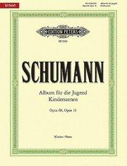 Album für die Jugend op. 68/Kinderszenen op. 15