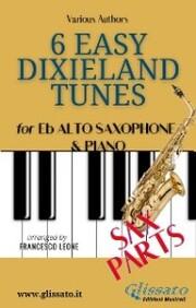6 Easy Dixieland Tunes - Alto Sax & Piano (Sax parts)