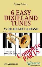 6 Easy Dixieland Tunes - Trumpet & Piano (complete)
