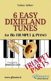 6 Easy Dixieland Tunes - Trumpet & Piano (Trumpet parts)