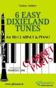 6 Easy Dixieland Tunes - Bb Clarinet & Piano (Clarinet parts)
